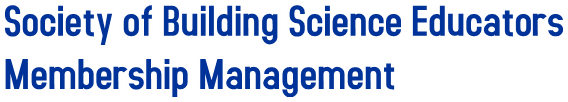 Society of Building Science Educators Membership Management